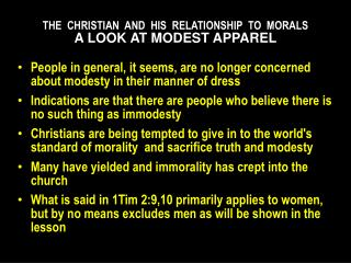 THE   CHRISTIAN   AND   HIS   RELATIONSHIP   TO  MORALS A LOOK AT MODEST  APPAREL