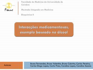 Faculdade de Medicina da Universidade de Coimbra  Mestrado Integrado em Medicina Bioquímica II