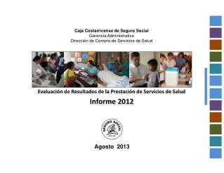 Caja Costarricense de Seguro Social Gerencia Administrativa