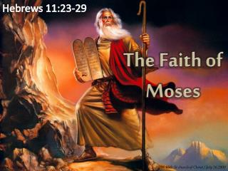 The Faith of Moses
