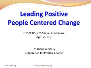 Leading Positive  People Centered Change