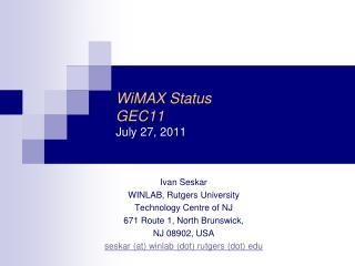 WiMAX Status GEC11 July 27,  2011