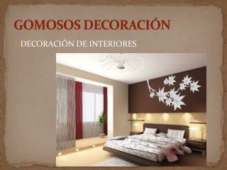 GOMOSOS DECORACIÓN