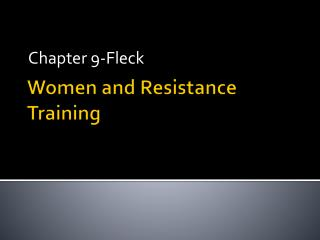 Women and Resistance Training