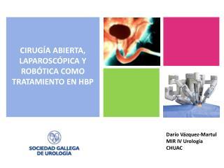 Dar�o V�zquez- Martul MIR IV Urolog�a CHUAC