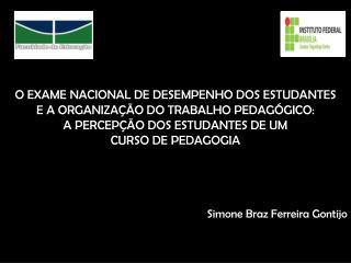 Simone Braz Ferreira Gontijo