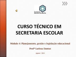 CURSO TÉCNICO EM SECRETARIA ESCOLAR