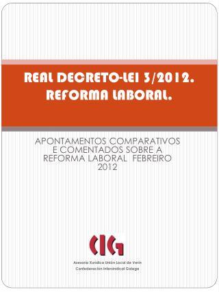 REAL DECRETO-LEI 3/2012. REFORMA LABORAL.