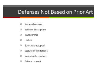 Defenses Not Based on Prior Art