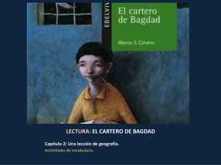 LECTURA:  EL CARTERO DE  BAGDAD