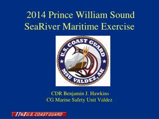 2014 Prince William Sound  SeaRiver (ExxonMobil) Exercise