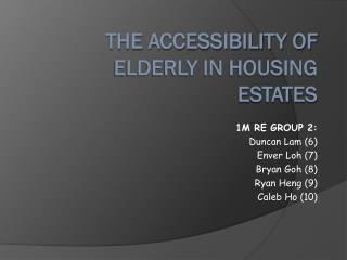 The Accessibility of Elderly in Housing Estates