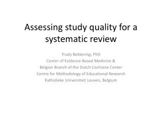 Assessing study quality for a systematic review