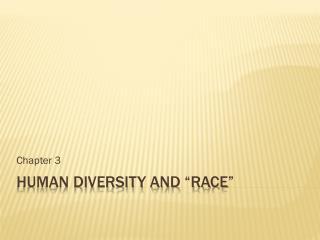 "Human Diversity and ""race"""