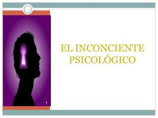 EL INCONCIENTE PSICOLÓGICO