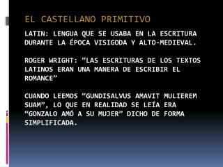 EL CASTELLANO PRIMITIVO