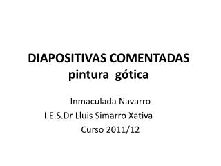 DIAPOSITIVAS COMENTADAS pintura  g�tica