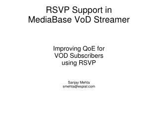 RSVP Support in  MediaBase VoD  Streamer