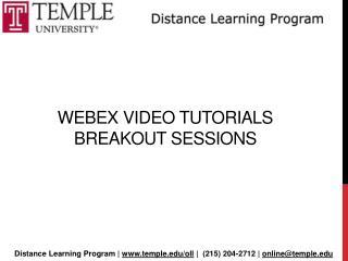 Webex  Video Tutorials  Breakout sessions