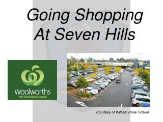 Going Shopping  At Seven Hills