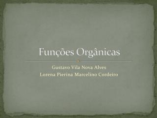Fun��es Org�nicas
