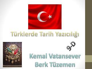 Türklerde  Tarih Yazıcılığı
