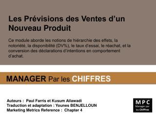 Auteurs :  Paul Farris et Kusum Ailawadi Traduction et adaptation : Younes BENJELLOUN