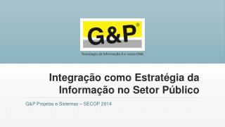 Integração como Estratégia da Informação no Setor Público