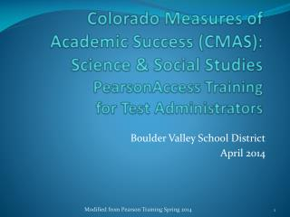 Boulder Valley School District April 2014