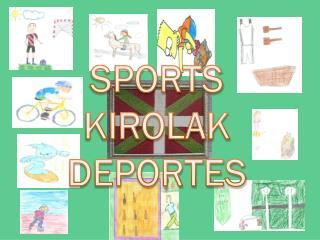 SPORTS KIROLAK DEPORTES