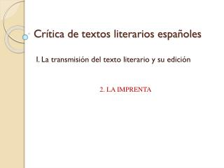 Crítica de textos literarios españoles