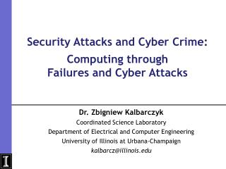 Security Attacks and Cyber Crime: Computing through  Failures and Cyber Attacks
