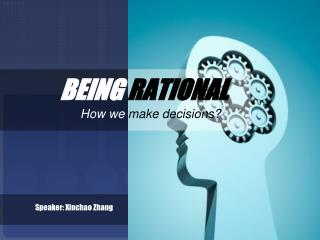 BEING  RATIONAL
