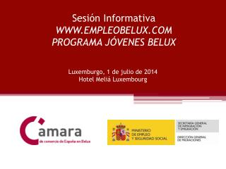 Sesión Informativa WWW.EMPLEOBELUX.COM PROGRAMA JÓVENES BELUX
