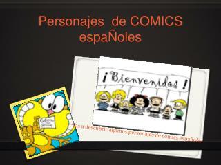 Personajes   de COMICS  espaÑoles