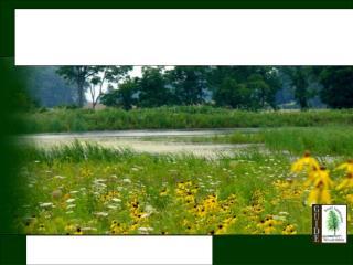 RURAL LANDOWNER STEWARDSHIP GUIDE   for the Ontario Landscape