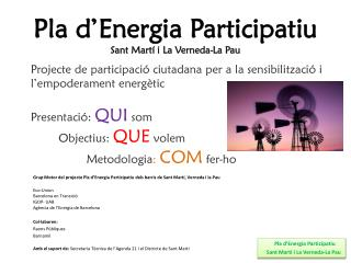 Pla  d�Energia Participatiu Sant  Mart� i La  Verneda -La Pau