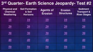 3 rd  Quarter- Earth Science Jeopardy- Test #2