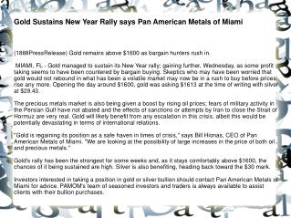 Gold Sustains New Year Rally says Pan American Metals of Mia