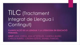 TILC  (Tractament Integrat de Llengua i Contingut)