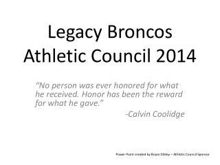 Legacy Broncos  Athletic Council 2014