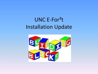 UNC E-For�t Installation Update