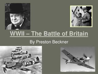 WWII � The Battle of Britain