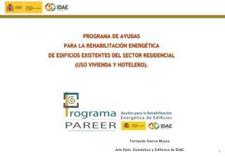PROGRAMA DE AYUDAS  PARA LA REHABILITACIÓN ENERGÉTICA