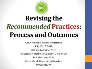 Revising the  Recommended  Practices : Process and Outcomes