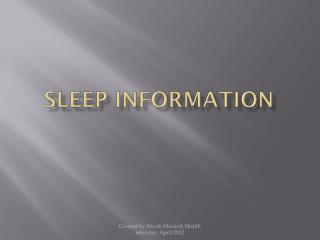 Sleep information