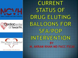Current Status of DRUG ELUTING BALLOONS FOR SFA/POP INTERVENTION