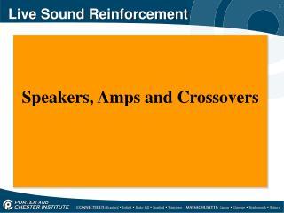 Live Sound  R einforcement