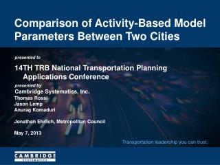 Comparison of Activity-Based Model Parameters Between Two Cities