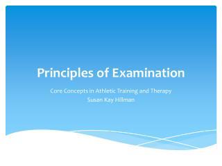 Principles of Examination